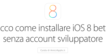 Guida iOS 8 beta AmiciApple