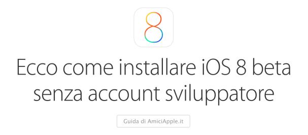 Guida iOS 8 beta AmiciApple